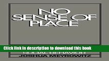 Ebook No Sense of Place: The Impact of Electronic Media on Social Behavior Full Download