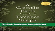 Books A Gentle Path through the Twelve Steps: The Classic Guide for All People in the Process of