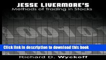 Ebook Jesse Livermore s Methods of Trading in Stocks Free Online