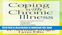 Books Coping With Chronic Illness: *Neck and Back Pain *Migraines *Arthritis *Fibromyalgia*Chronic
