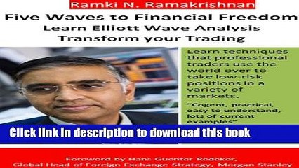 Ebook Five Waves to Financial Freedom: Learn Elliott Wave Analysis Full  Download