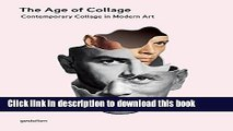 Read The Age of Collage: Contemporary Collage in Modern Art Ebook Free