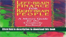 [Read PDF] Left-Brain Finance for Right-Brain People: A Money Guide for the Creatively Inclined