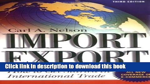 Ebook Import/Export: How to Get Started in International Trade: How to Get Started in