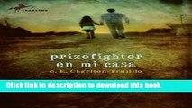 [Read PDF] Prizefighter en Mi Casa Download Free