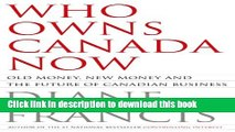 Ebook Who Owns Canada Now? Old Money, New Money and the Future of Canadian Business Full Online