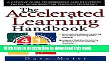 Ebook The Accelerated Learning Handbook: A Creative Guide to Designing and Delivering Faster, More