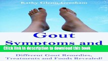 [Read PDF] Gout Symptoms and Causes: Different Gout Remedies, Treatments and Foods Revealed!