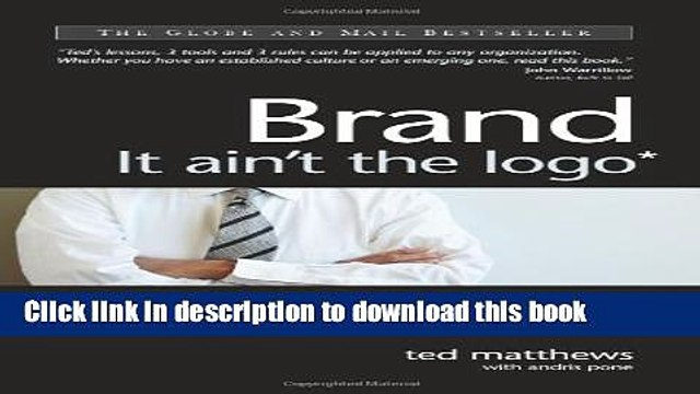 Books Brand: It ain t the logo* (*It s what people think of you) Free Online