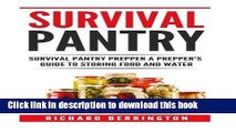 Download  Prepper: Practical Prepping Survival Pantry Prepper A Prepper s Full Guide to Storing