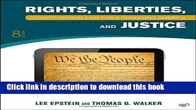 [Read PDF] Constitutional Law: Rights, Liberties and Justice 8th Edition (Constitutional Law for a