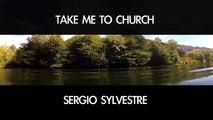 Take Me To Church - Hozier (Cover by Sergio Sylvestre)