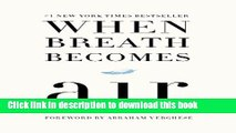 When Breath Becomes Air For Free