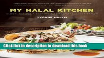 Books My Halal Kitchen: Global Recipes, Cooking Tips, and Lifestyle Inspiration Full Online