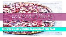 Books Summer Berries   Autumn Fruits: 120 Sensational Sweet   Savory Recipes Free Online