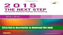 PDF  The Next Step: Advanced Medical Coding and Auditing, 2015 Edition, 1e  Free Books