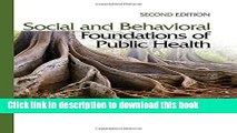 Social and Behavioral Foundations of Public Health For Free