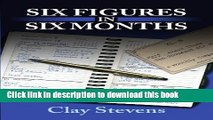 Ebook Six Figures in Six Months Full Online