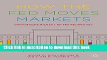 Books How the Fed Moves Markets: Central Bank Analysis for the Modern Era Full Online