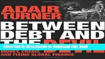 Ebook Between Debt and the Devil: Money, Credit, and Fixing Global Finance Full Online