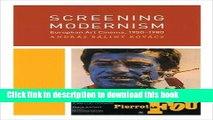 PDF  Screening Modernism: European Art Cinema, 1950-1980 (Cinema and Modernity)  Online