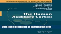 Ebook The Human Auditory Cortex (Springer Handbook of Auditory Research) Full Online