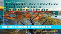 Books Ecopolis: Architecture and Cities for a Changing Climate (Future City) Free Online