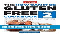 Ebook The How Can It Be Gluten-Free Cookbook Volume 2 Free Online