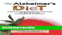 Books The Alzheimer s Diet: A Step-by-Step Nutritional Approach for Memory Loss Prevention and