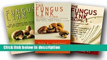Ebook The Fungus Link Trilogy (Set of 3 volumes, Volume 1,2 and 3) Free Online
