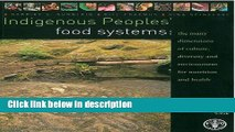 Ebook Indigenous Peoples  Food Systems and Well-Being: Interventions and Policies for Healthy