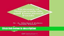 Ebook Dictionary of Nutraceuticals and Functional Foods (Functional Foods   Nutraceuticals Series)