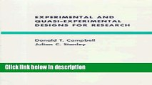 Ebook Experimental and Quasi-Experimental Designs for Research Free Download