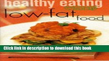"PDF  Healthy Eating: Low Fat (""Australian Women s Weekly"" Home Library)  Free Books"