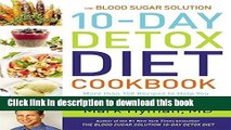 Ebook The Blood Sugar Solution 10-Day Detox Diet Cookbook: More than 150 Recipes to Help You Lose