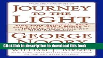 Books Journey to the Light: Find your Spiritual Self and Enter into a World of Infinite