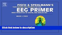 Ebook Fisch and Spehlmann s EEG Primer: Basic Principles of Digital and Analog EEG, 3e Free Download