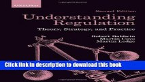 Ebook Understanding Regulation: Theory, Strategy, and Practice Full Online