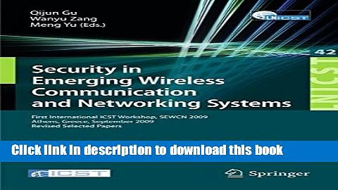 Ebook Security in Emerging Wireless Communication and Networking Systems: First International ICST