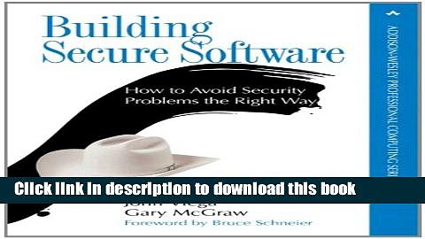 Ebook Building Secure Software: How to Avoid Security Problems the Right Way (paperback) Full