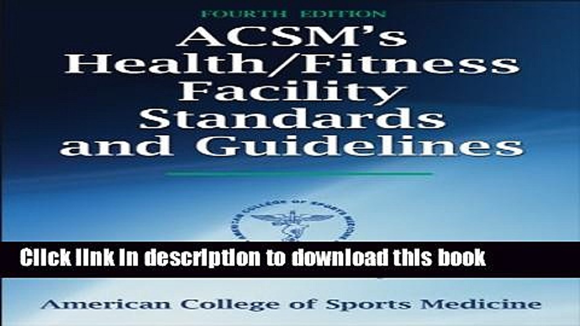ACSMs Health//Fitness Facility Standards and Guidelines-4th Edition