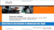 Ebook Cisco ASA: All-in-One Firewall, IPS, Anti-X, and VPN Adaptive Security Appliance (2nd