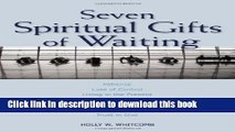 Ebook Seven Spiritual Gifts Of Wait Free Online