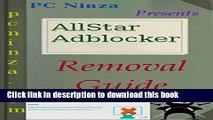 Ebook|Books} AllStar Adblocker Complete Uninstall Guide: Easy Steps To Delete AllStar Adblocker