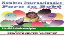 Ebook Nombres Internacionales para tu bebé ( International Names for your baby) (Spanish Edition)