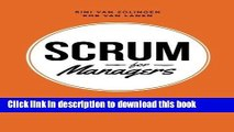 Ebook Scrum For Managers: Management Secrets To Building Agile   Results-Driven Organizations 1st