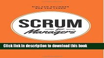 Books Scrum For Managers: Management Secrets To Building Agile   Results-Driven Organizations by