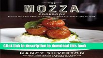 Books The Mozza Cookbook: Recipes from Los Angeles s Favorite Italian Restaurant and Pizzeria Full