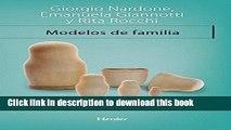Ebook Modelos de familia: Conocer y resolver los problemas entre padres e hijos (Terapia Breve)