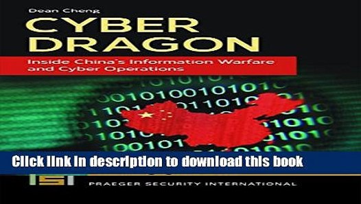Cyber Dragon Inside Chinas Information Warfare and Cyber Operations
